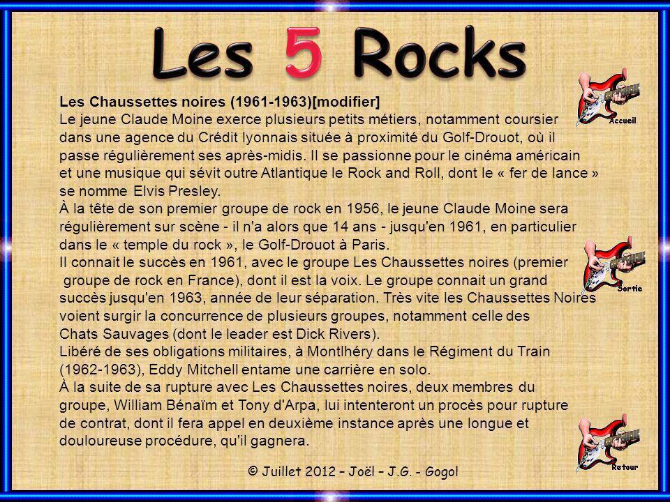 Les 5 Rocks Les Chaussettes noires (1961-1963)[modifier]